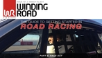 Getting Started in Road Racing, Part 5 Thumbnail